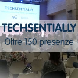Oltre 150 presenze a Techsentially