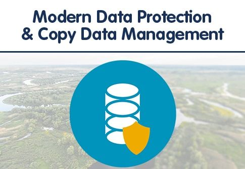 Modern Data Protection & Copy Data Management